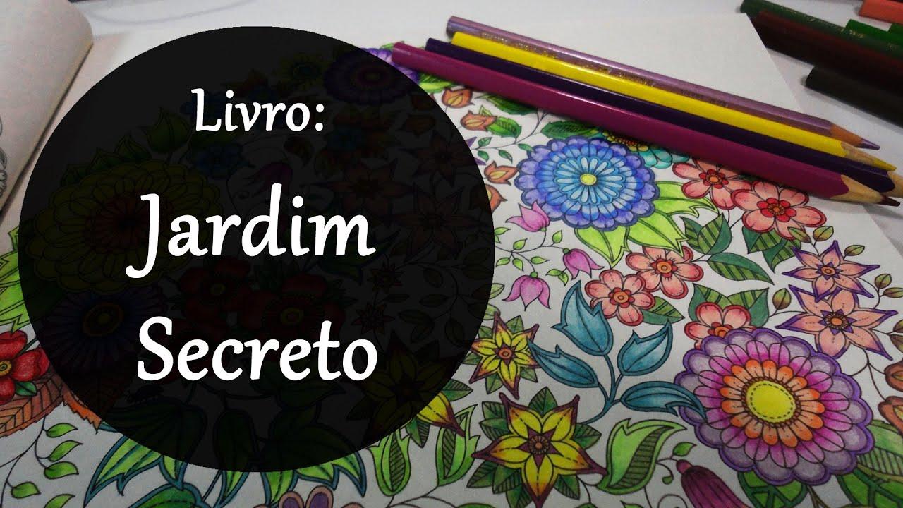 ideias para pintar o jardim secreto:Jardim Secreto – Secret Garden (Livro de Colorir) – YouTube