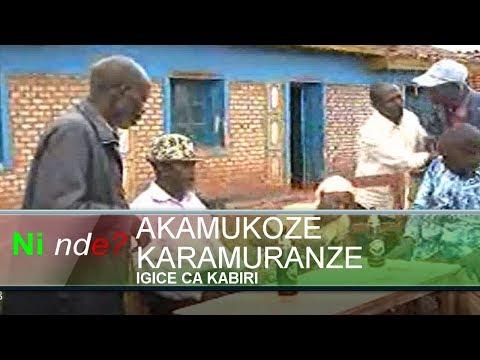Ninde Burundi Akamukoze Karamuranze (igice ca kabiri)