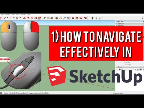 Sketchup Tutorial- 1) How to Navigate Effectively in Sketchup 2019