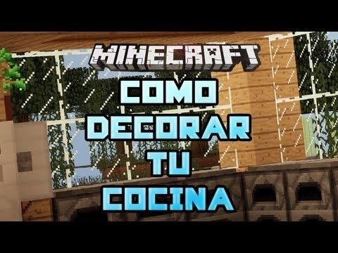 Minecraft como decorar tu cocina youtube - Como decorar tu cocina ...