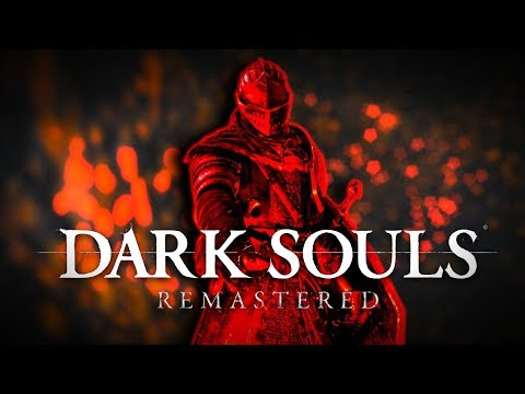 Dark Souls REMASTERED (thoughts/details) CHECK THE VIDEO DESCRIPTION!