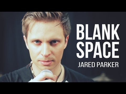"""Taylor Swift - """"Blank Space"""" Rock Cover by Jared Parker"""