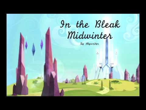 In the Bleak Midwinter (A Dramatic Reading) [Slice of Life]