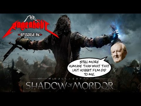 SHADOW OF MORDOR - The Rageaholic