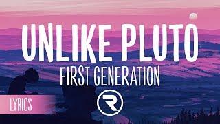 Unlike Pluto First Generation Lyrics.mp3