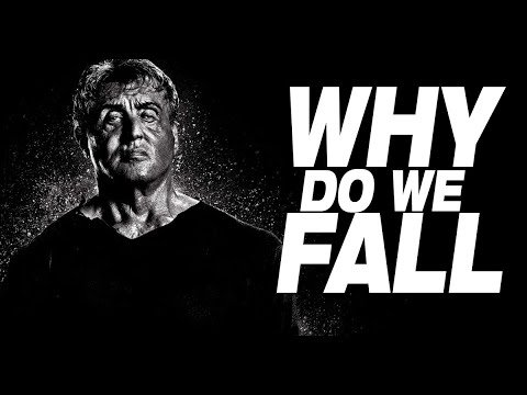 Why do we Fall - Best Motivational Video