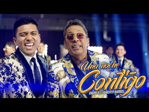 grupo-5---una-noche-contigo-ft.-alberto-barros-(official-video)
