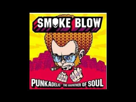Smoke Blow - Mexico (Punkadelic)
