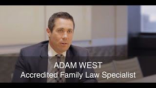 Family Law Accredited Specialist Adam West