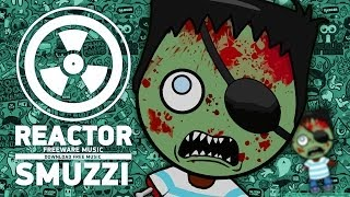 Smuzzi - Reactor - Музыка скачать бесплатно