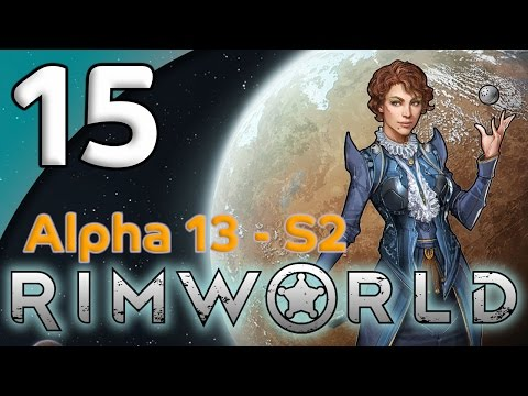Rimworld Alpha 13 - 15. Mechanoid Massacre - Let's Play Rimworld Gameplay