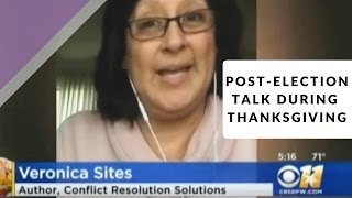 Post-Elecition Talk During Thanksgiving | Veronica Sites
