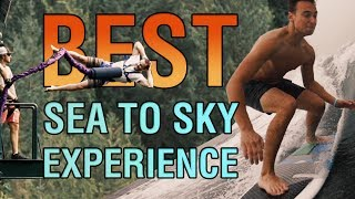 The Best Sea to Sky Experience (Bungee + Wake Surfing)
