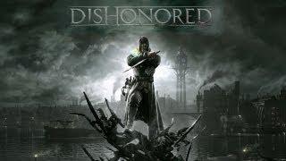 Dishonored: gameplay video #1