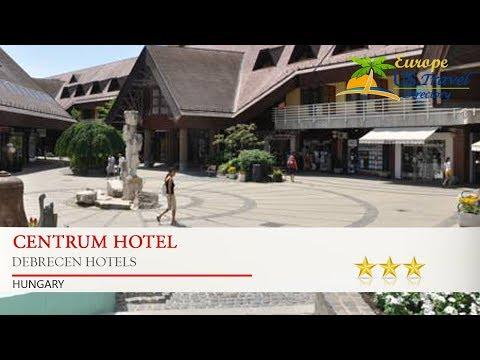 Centrum Hotel - Debrecen Hotels, Hungary