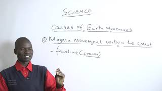 83 Mr  Juma Moses   Causes Of Earth Movement  SCIENCE YEAR 9