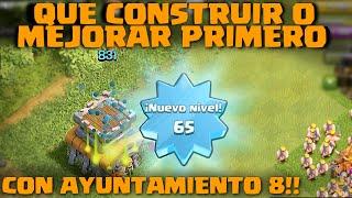QUE CONSTRUIR O MEJORAR PRIMERO CON AYUNT 8 - A por todas con Clash of Clans - Español - CoC
