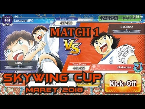 [Captain Tsubasa : DT] SKYWING CUP March 2018 - Match 1