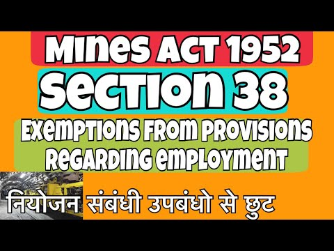 Section 39 || Mines Act 1952 || mining videos | hindi | India