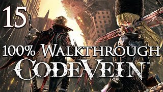 Code Vein - Walkthrough Part 15: Cliffs of Rust & Silent White