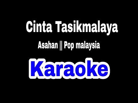"karaoke-slow-rock-malaysia-asahan-""cinta-tasikmalaya"""