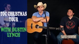 Dustin Lynch 2014 Taste of Country Christmas Tour Dates