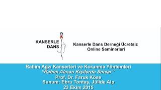 Rahmi Alınan Kişilerde Smear - Prof. Dr. Faruk Köse