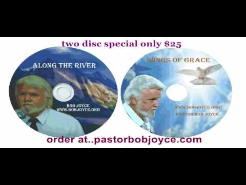TWO CD SPECIAL OFFER only $25 by Pastor Bob Joyce order at pastorbobjoyce.com