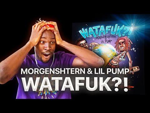 ИНОСТРАНЕЦ СЛУШАЕТ: MORGENSHTERN & LIL PUMP - WATAFUK?! / РЕАКЦИЯ