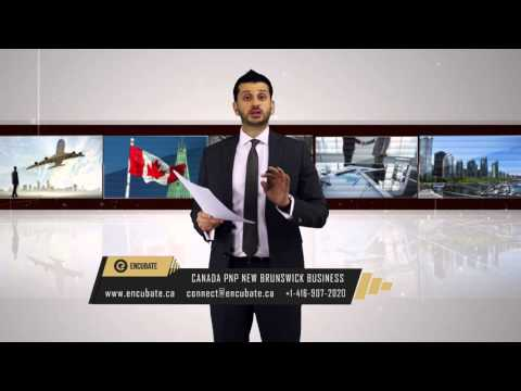 Canada PNP Investor Immigration (New Brunswick) - Episode 39