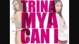 Trina ft Mya - Can I Slowed