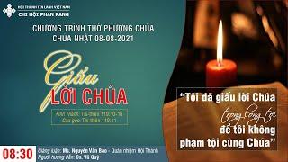 HTTL PHAN RANG - Chương trình thờ phượng Chúa - 08/08/2021