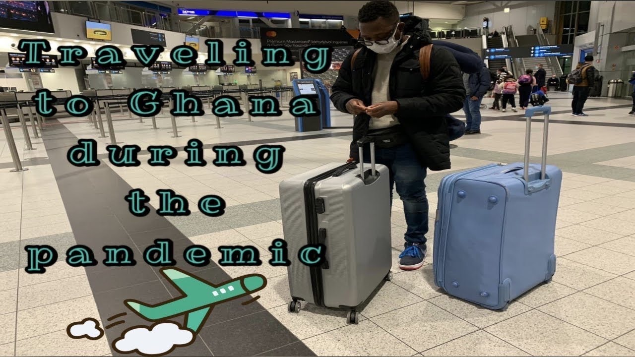 Touring to Ghana through the pandemic