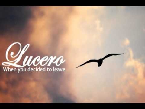 lucero-when-you-decided-to-leave-album-version-hq-jdmtramp