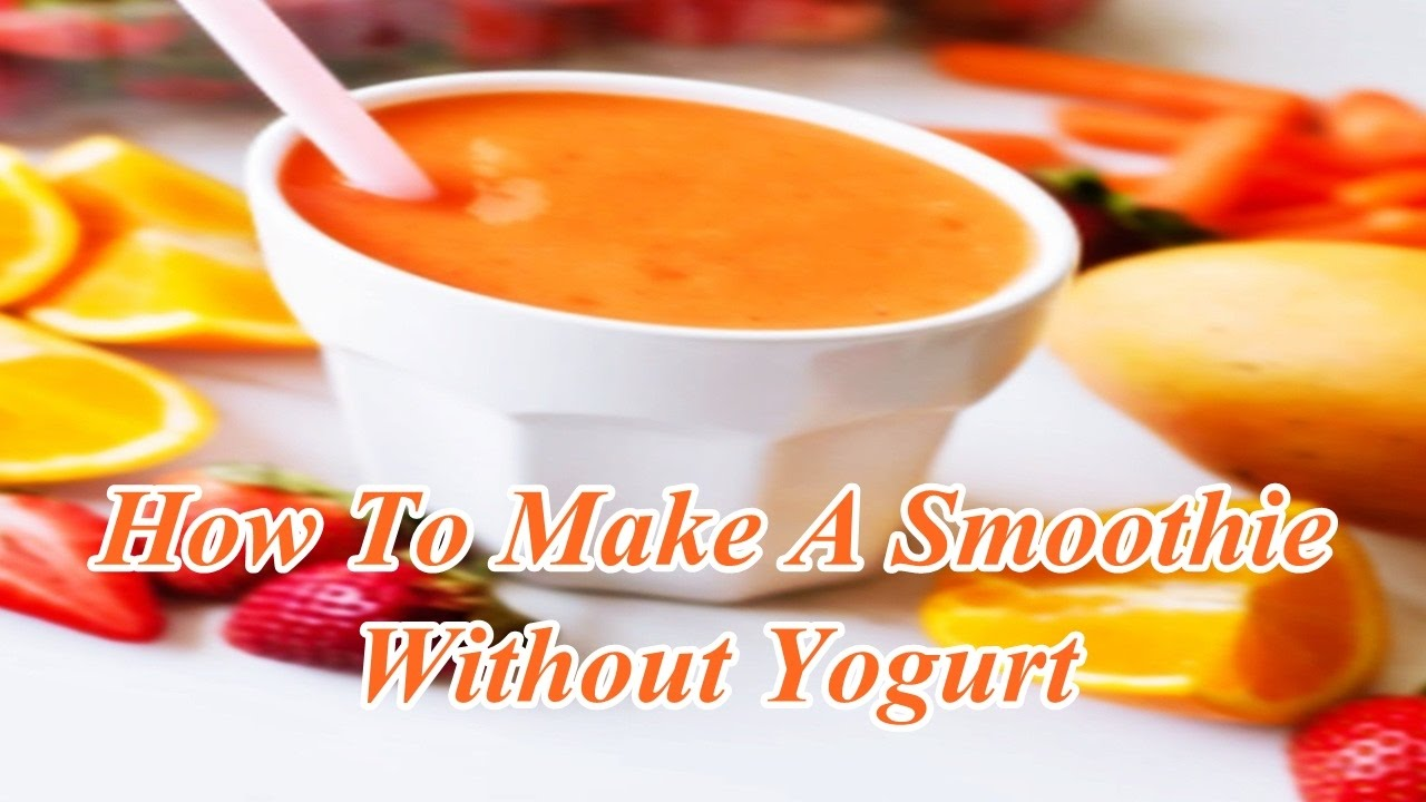 how to make a smothie
