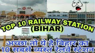 Top 10 Railway Station In Bihar  India !! Top 10 Busiest Railway Station In Biha