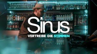 Sinus - Vertreibe die Stimmen (Official Video) (ICH MACH WEITER)