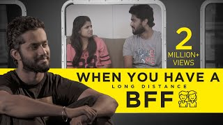 When you have a Long Distance BFF | English Subtitles | Awesome Machi