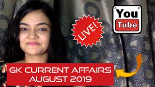 GK Current Affairs August 2019 - (Top 10 most important current affairs news)