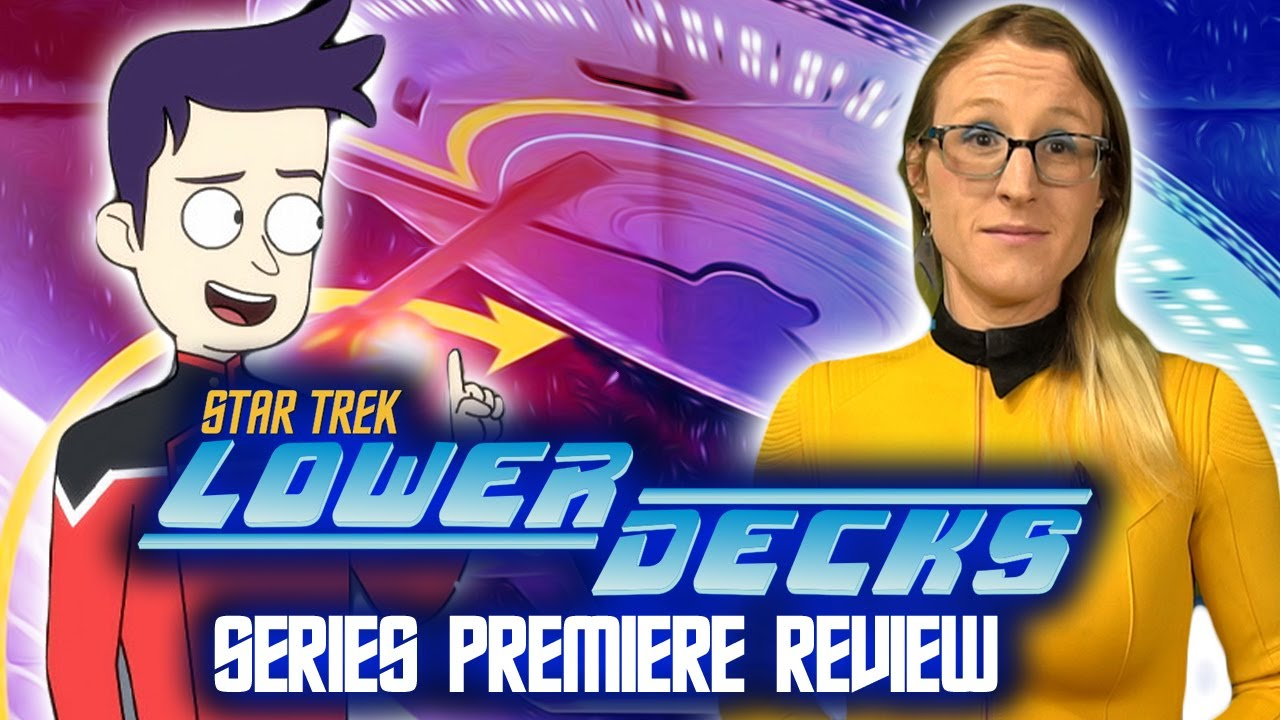 "Star Trek Lower Decks Series Premiere Review | ""Second Contact"""
