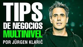 Los 10 Mejores Tips del Multinivel / Jürgen Klarić