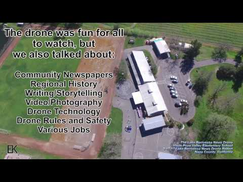 The Lake Berryessa News Drone Visits Pope Valley Elementary School - The LB News - 3-17-17