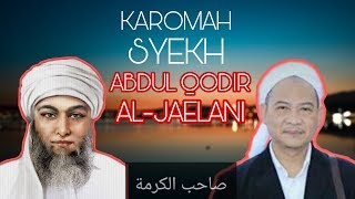 Download lagu Karomah tuan syekh Abdul Qadir Jaelani - Buya Uci