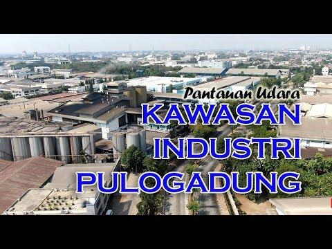 KAWASAN INDUSTRI PULOGADUNG , Jakarta Industrial Estate Pulo gadung ~ Flying Around ~
