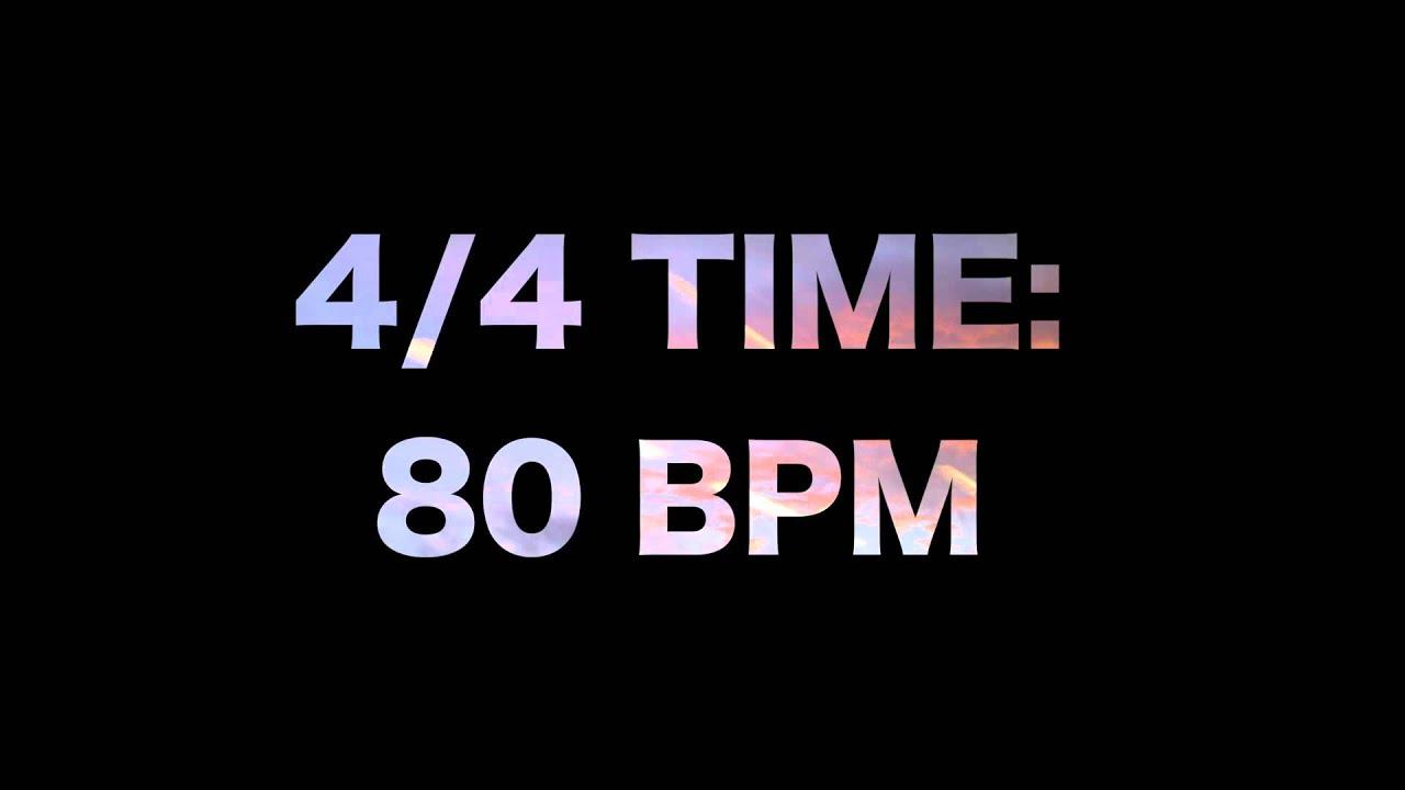4/4 Time: 80 BPM