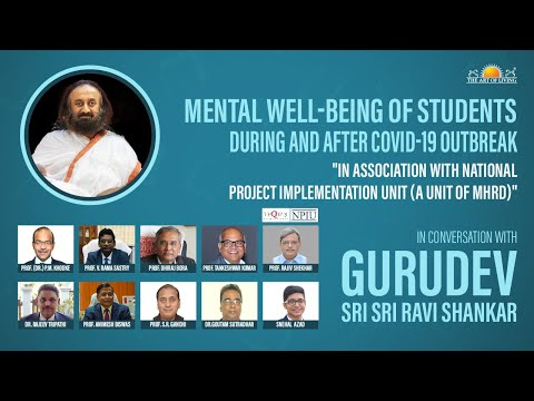 Mental Well-being Of Students During & After COVID-19 Outbreak – Conversation with Gurudev