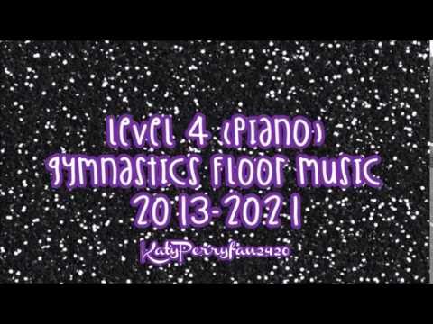 Level 4 (Piano) Gymnastics Floor Music 2013-2021