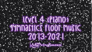 Level 4 (Piano) Gymnastics Floor Music 2013-2021