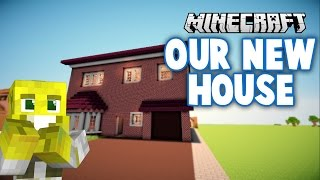 Building Our New REAL House on Minecraft