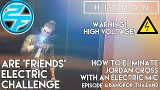 HOW TO ELIMINATE JORDAN CROSS WITH AN ELECTRIC MIC   Hitman 2016 Walkthrough Gameplay